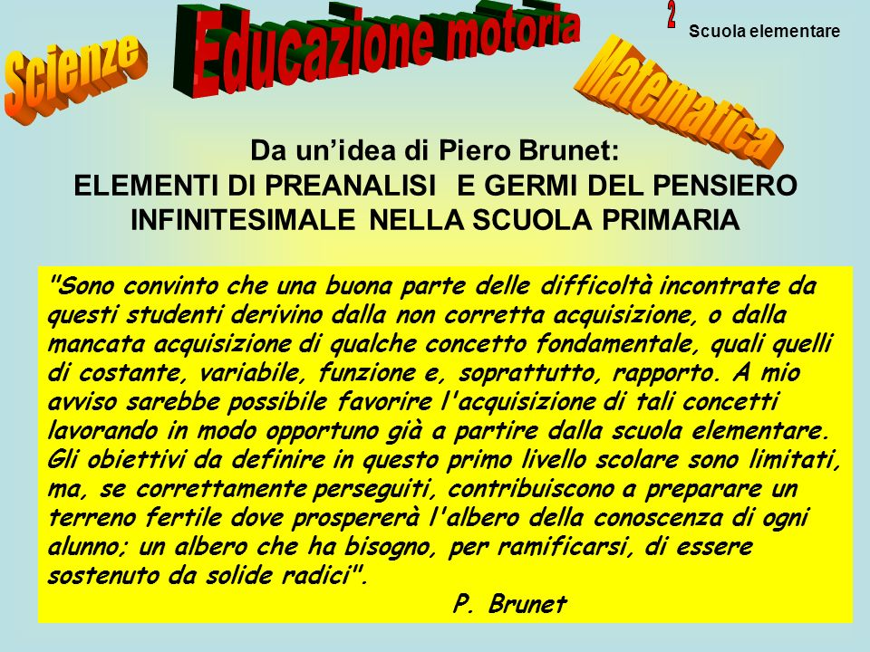 Da un'idea di Piero Brunet: