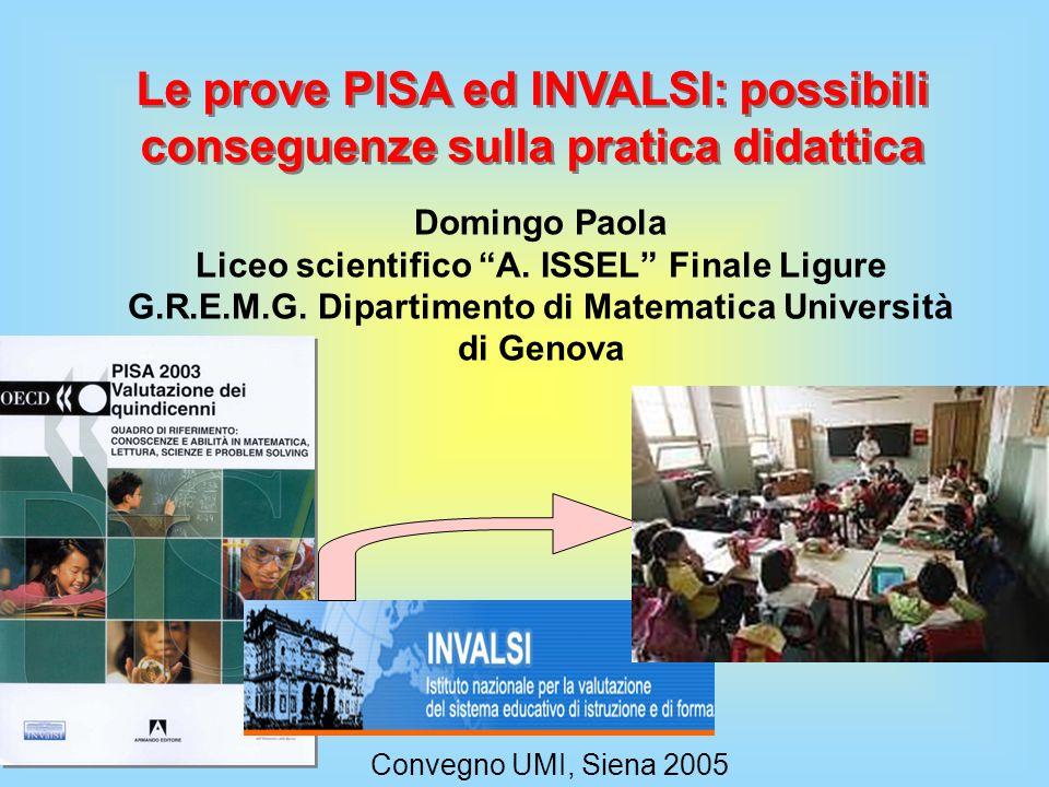 Le prove PISA ed INVALSI: possibili conseguenze sulla pratica didattica