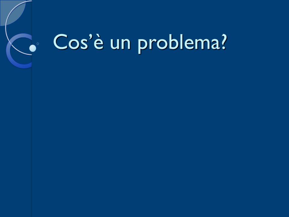 Cos'è un problema