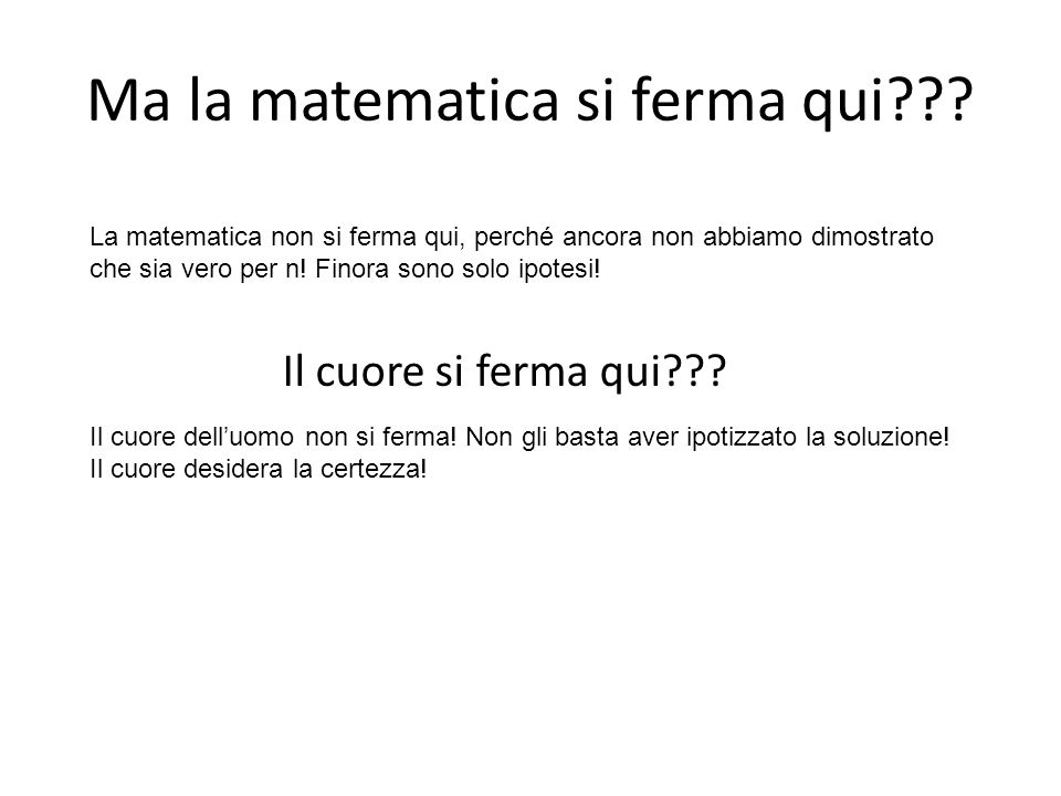Ma la matematica si ferma qui