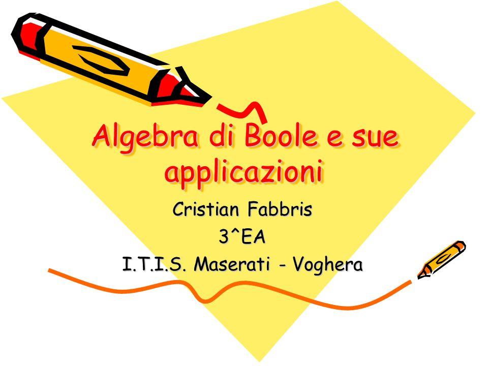Algebra di Boole e sue applicazioni