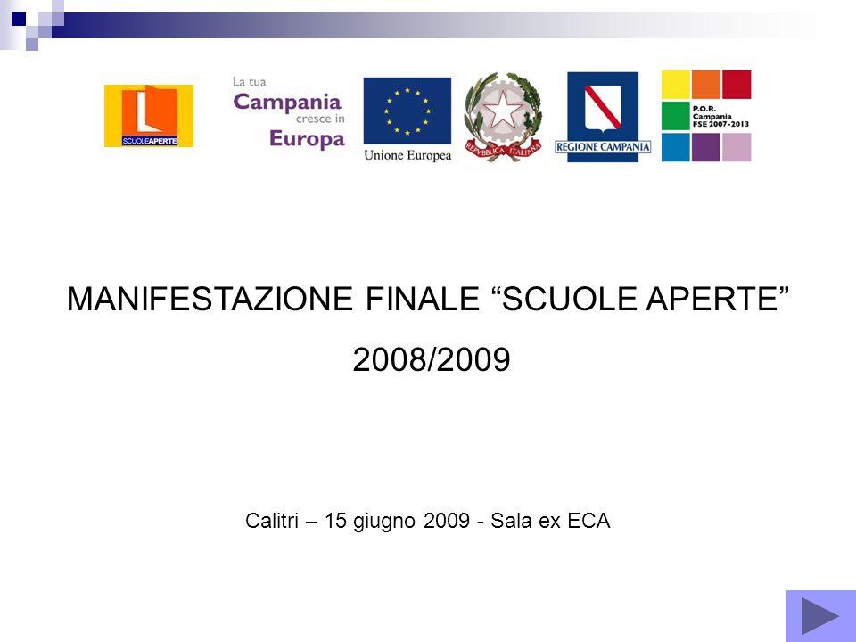 MANIFESTAZIONE FINALE SCUOLE APERTE 2008/2009