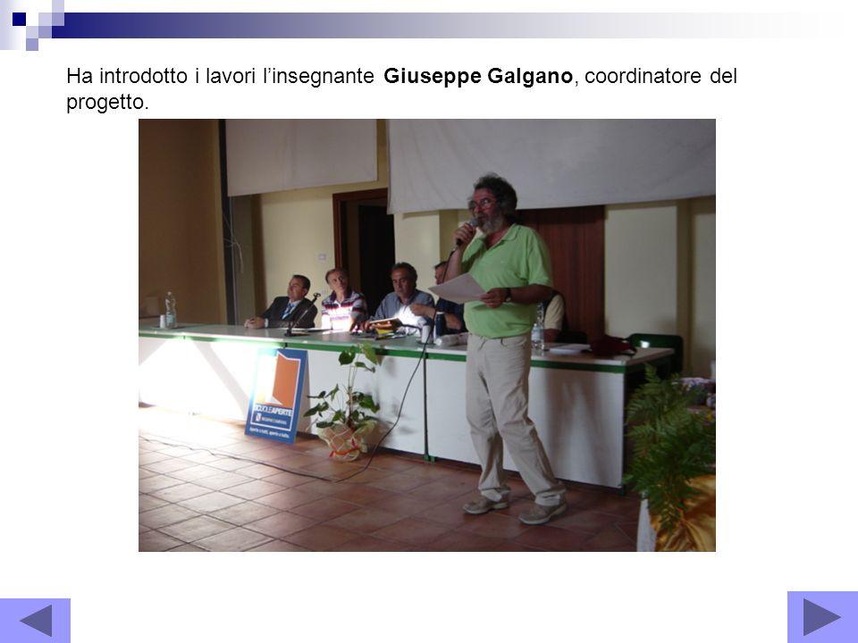 Ha introdotto i lavori l'insegnante Giuseppe Galgano, coordinatore del progetto.