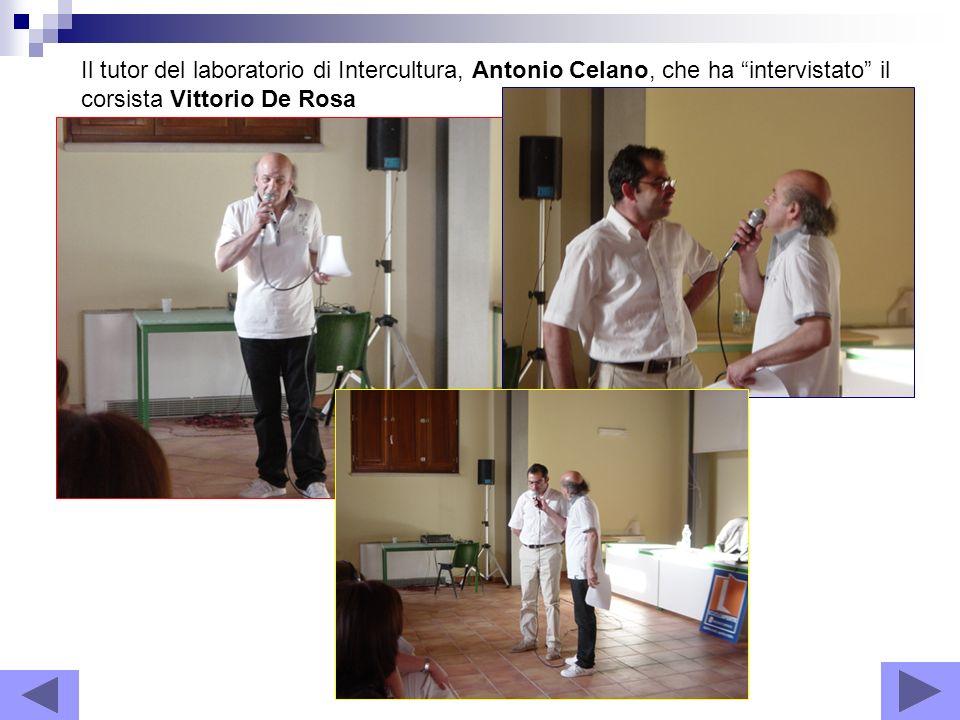 Il tutor del laboratorio di Intercultura, Antonio Celano, che ha intervistato il corsista Vittorio De Rosa
