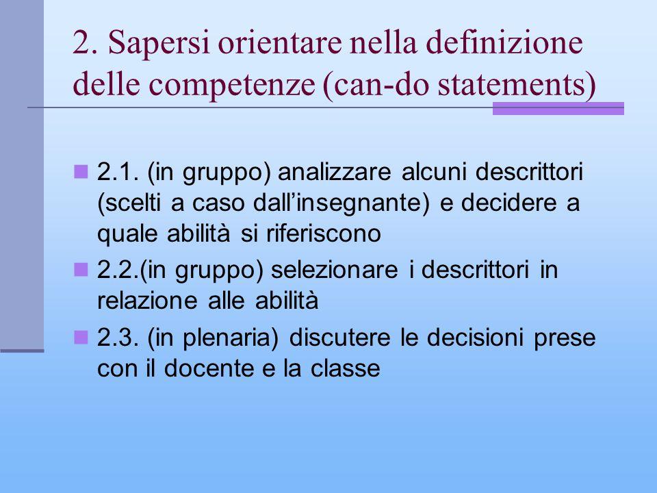 2. Sapersi orientare nella definizione delle competenze (can-do statements)