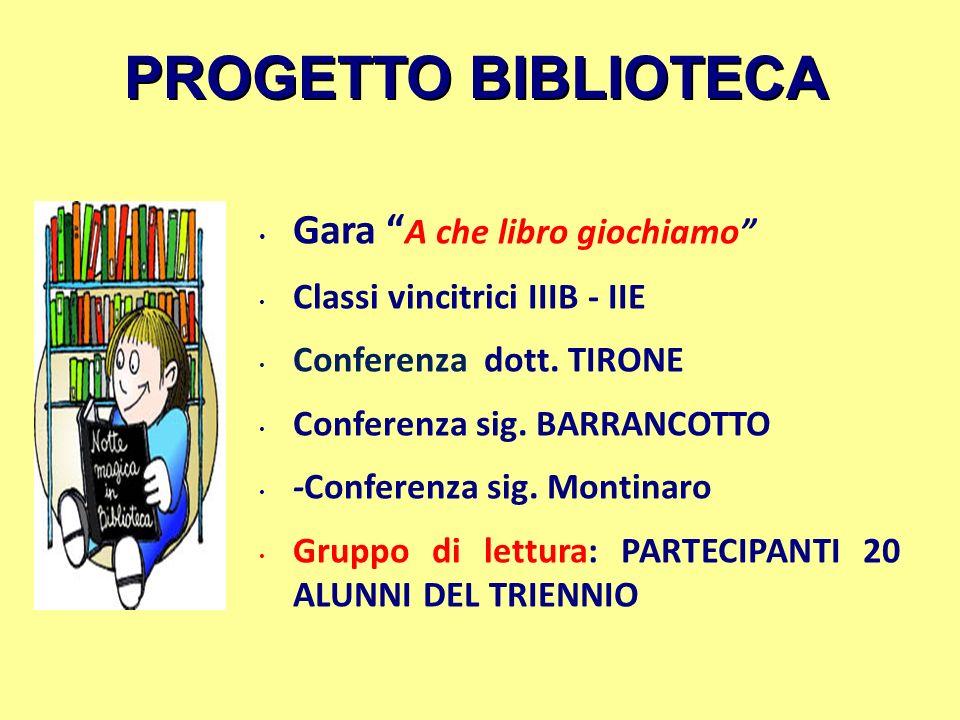 PROGETTO BIBLIOTECA Gara A che libro giochiamo