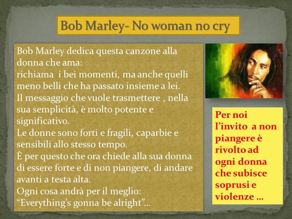 Bob Marley- No woman no cry