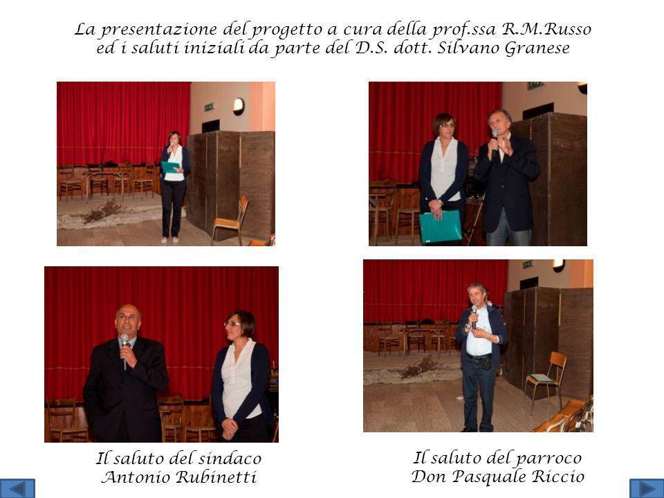 La presentazione del progetto a cura della prof. ssa R. M