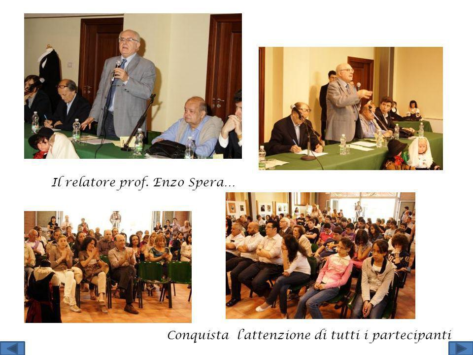 Il relatore prof. Enzo Spera…