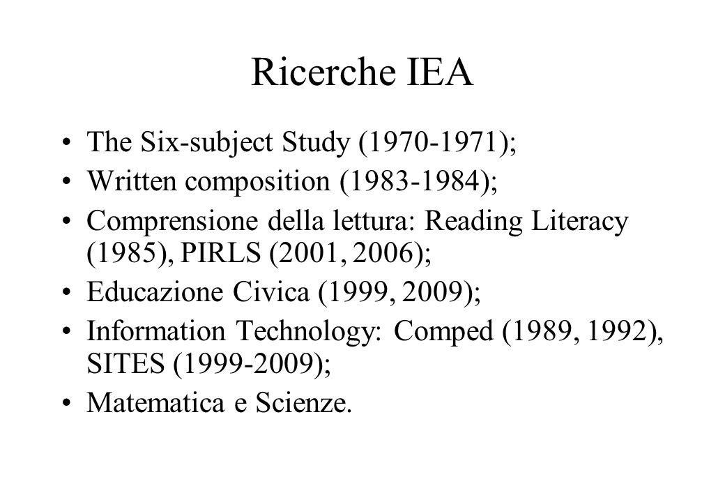 Ricerche IEA The Six-subject Study (1970-1971);