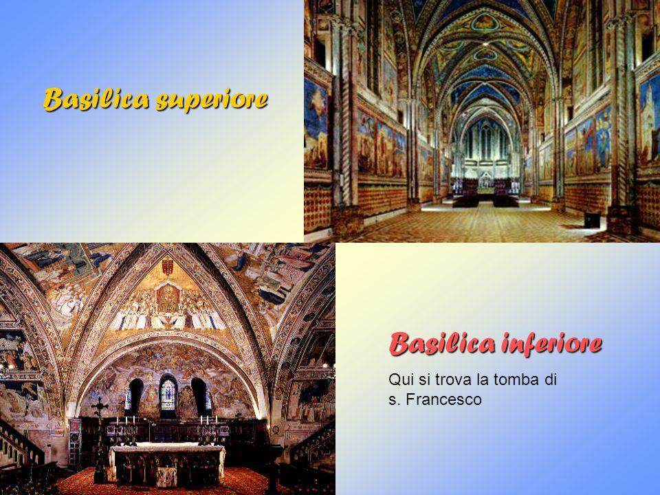 Basilica superiore Basilica inferiore