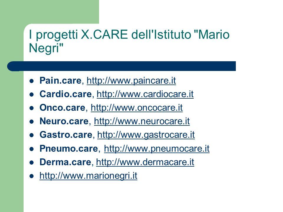 I progetti X.CARE dell Istituto Mario Negri