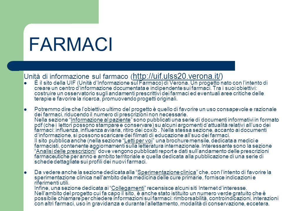 FARMACI Unità di informazione sul farmaco (http://uif.ulss20.verona.it/)