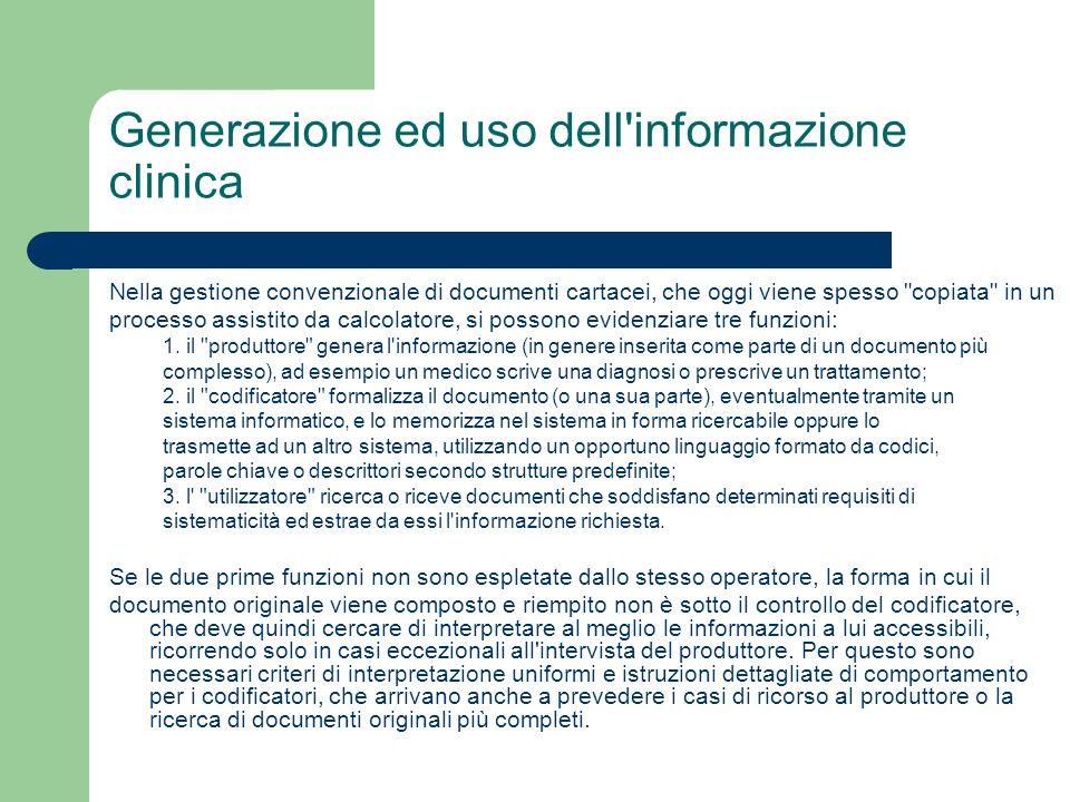 Generazione ed uso dell informazione clinica