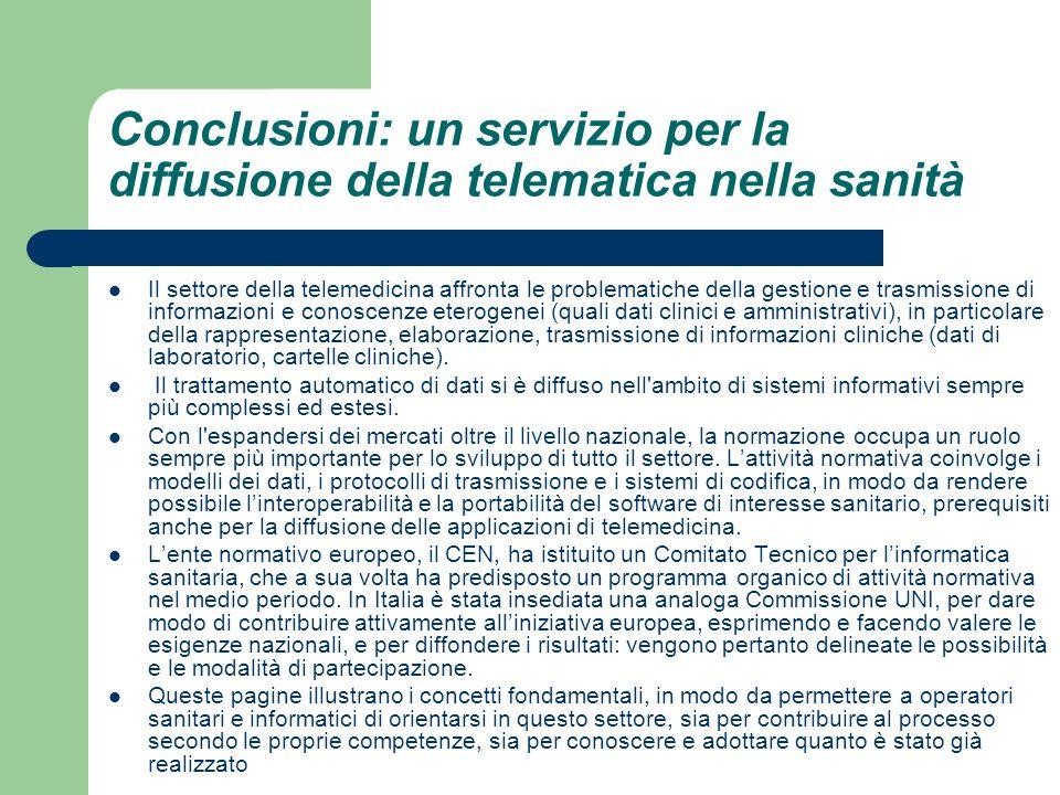 Conclusioni: un servizio per la diffusione della telematica nella sanità