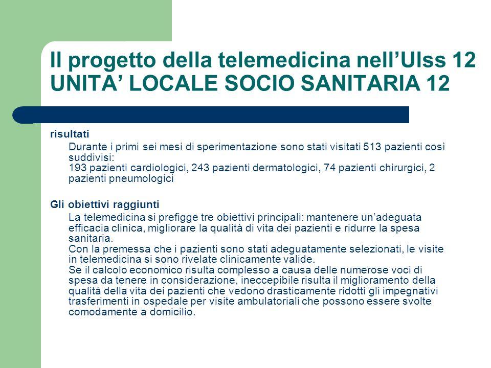 Il progetto della telemedicina nell'Ulss 12 UNITA' LOCALE SOCIO SANITARIA 12