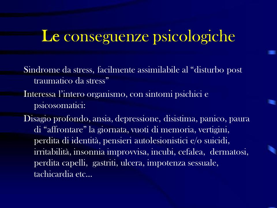 Le conseguenze psicologiche
