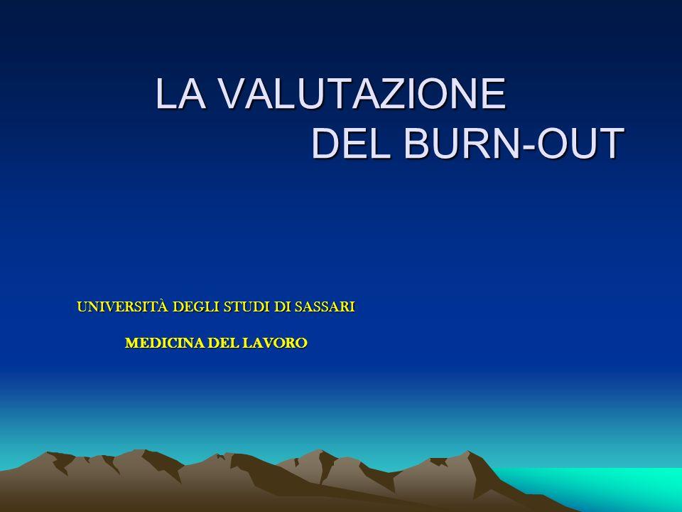 LA VALUTAZIONE DEL BURN-OUT