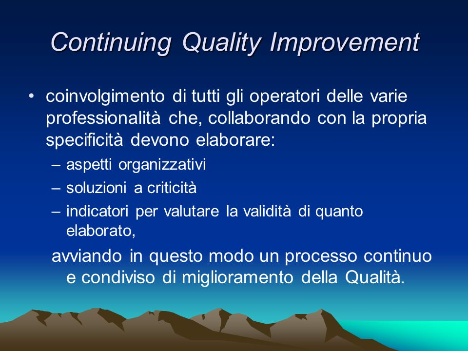 Continuing Quality Improvement