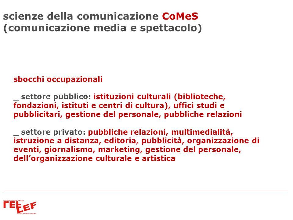 scienze della comunicazione CoMeS (comunicazione media e spettacolo)