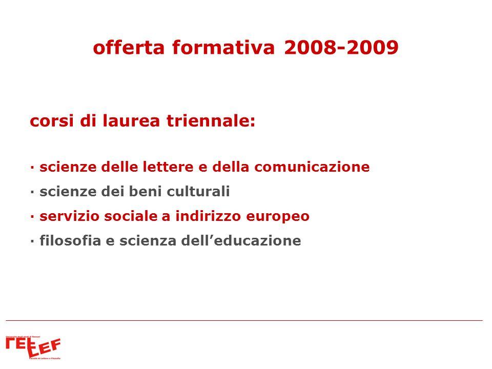 offerta formativa 2008-2009 corsi di laurea triennale: