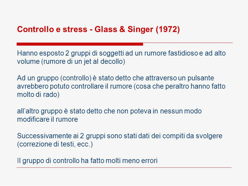 Controllo e stress - Glass & Singer (1972)