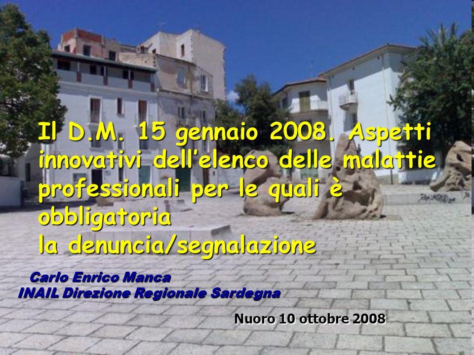 Il D.M. 15 gennaio 2008. Aspetti innovativi dell'elenco delle malattie professionali per le quali è obbligatoria la denuncia/segnalazione