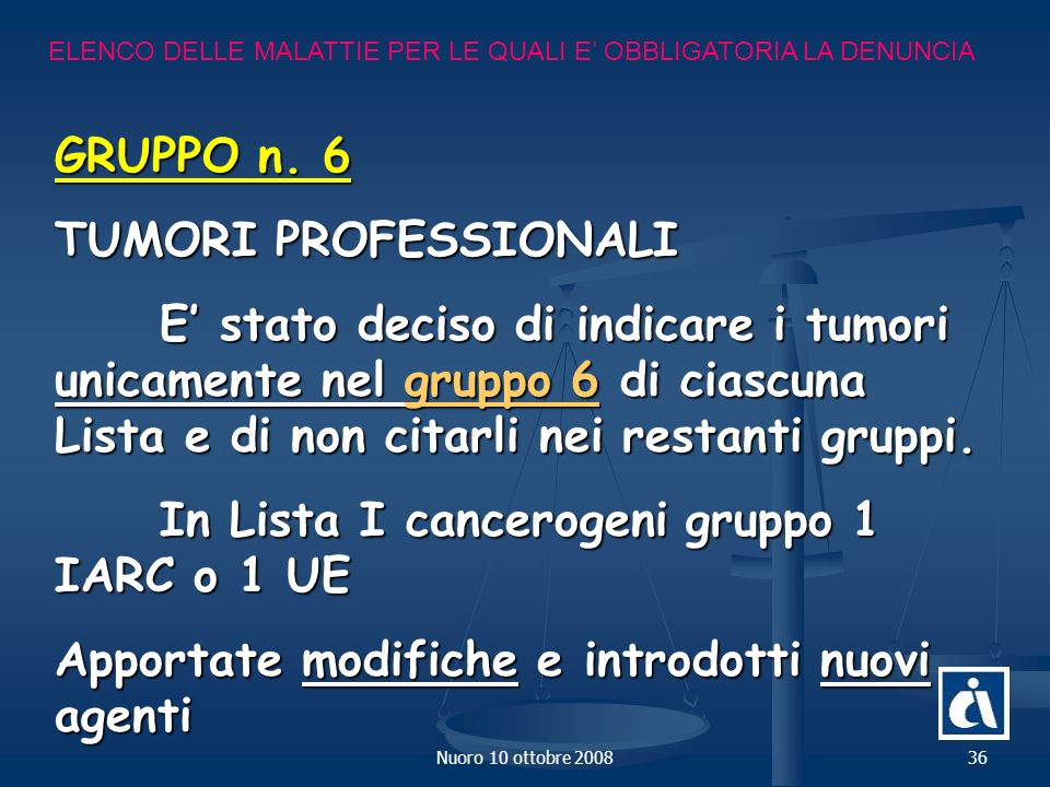 In Lista I cancerogeni gruppo 1 IARC o 1 UE