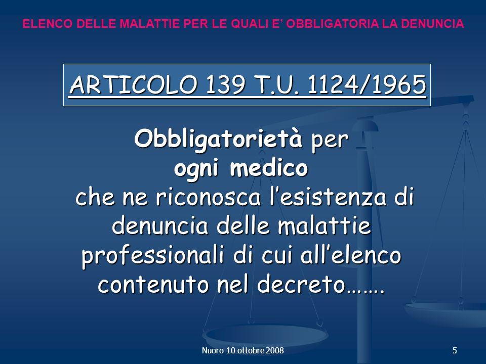 ARTICOLO 139 T.U. 1124/1965 Obbligatorietà per ogni medico