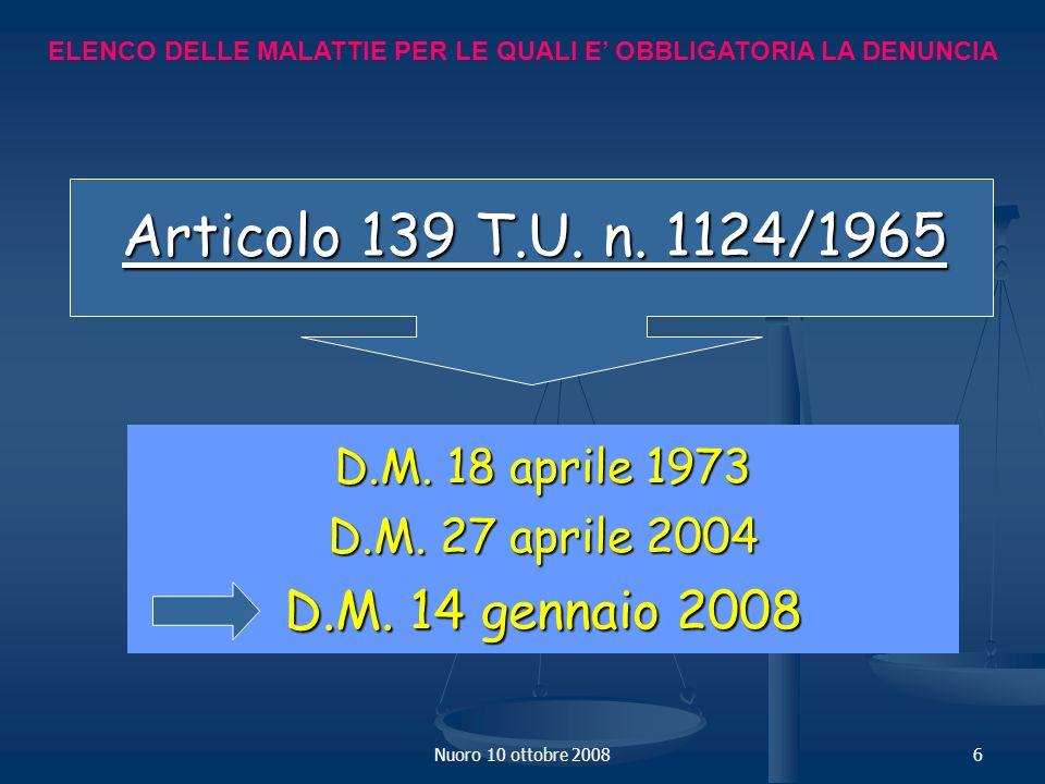 Articolo 139 T.U. n. 1124/1965 D.M. 14 gennaio 2008