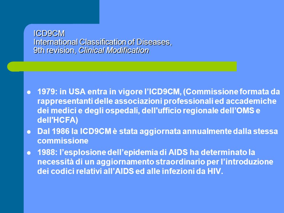 ICD9CM International Classification of Diseases, 9th revision, Clinical Modification