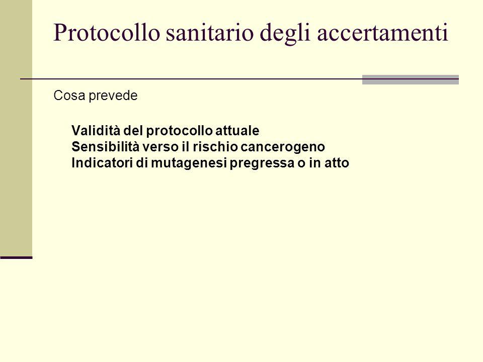 Protocollo sanitario degli accertamenti