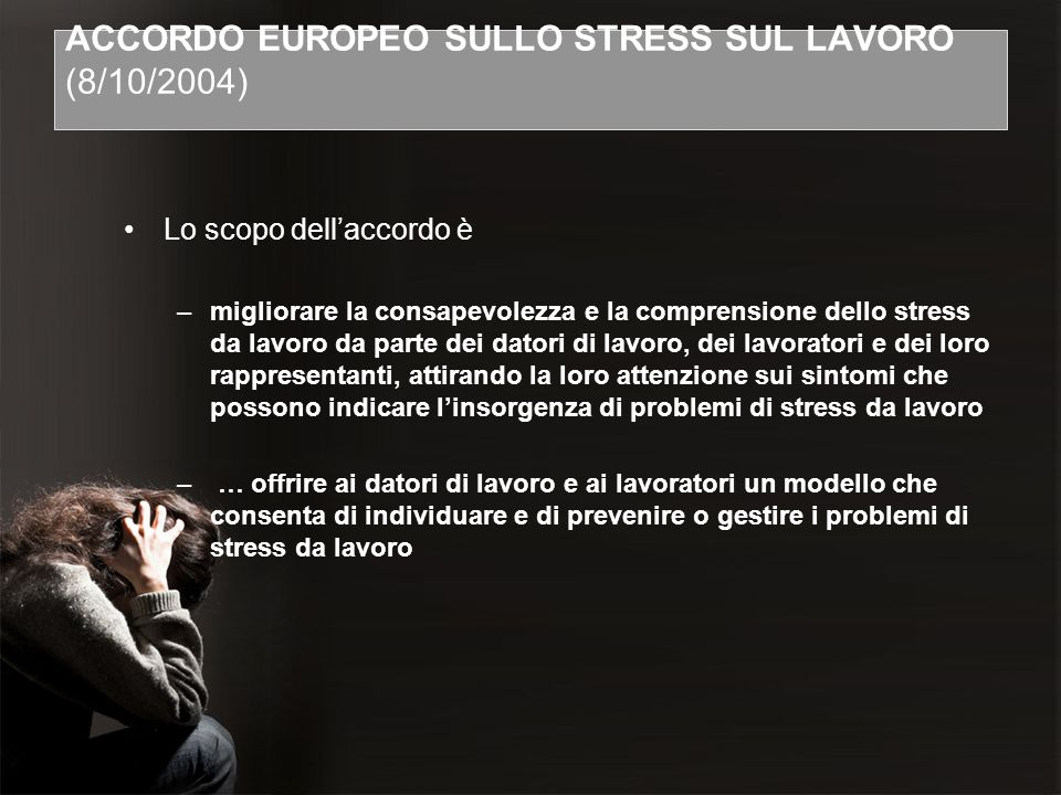 ACCORDO EUROPEO SULLO STRESS SUL LAVORO (8/10/2004)