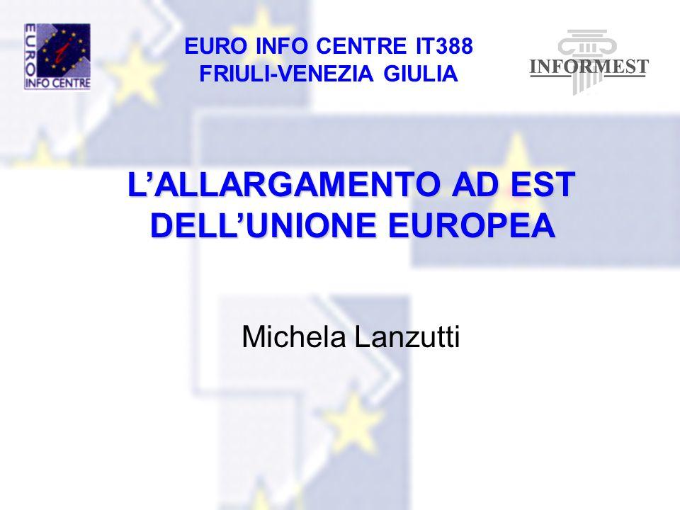 L'ALLARGAMENTO AD EST DELL'UNIONE EUROPEA