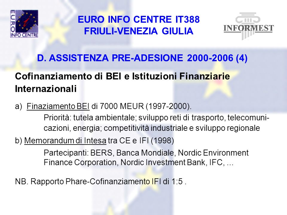 D. ASSISTENZA PRE-ADESIONE 2000-2006 (4)