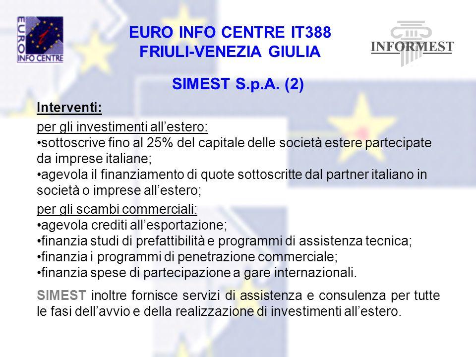 SIMEST S.p.A. (2) Interventi: per gli investimenti all'estero: