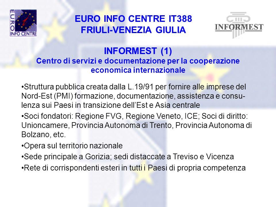 INFORMEST (1) Centro di servizi e documentazione per la cooperazione economica internazionale.