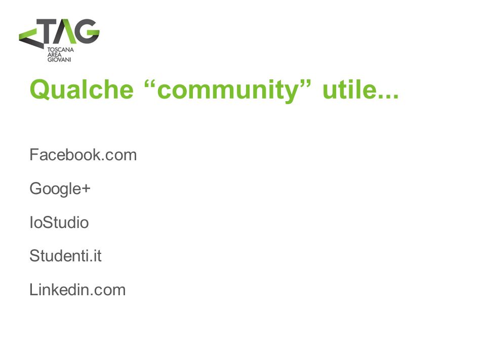 Qualche community utile...
