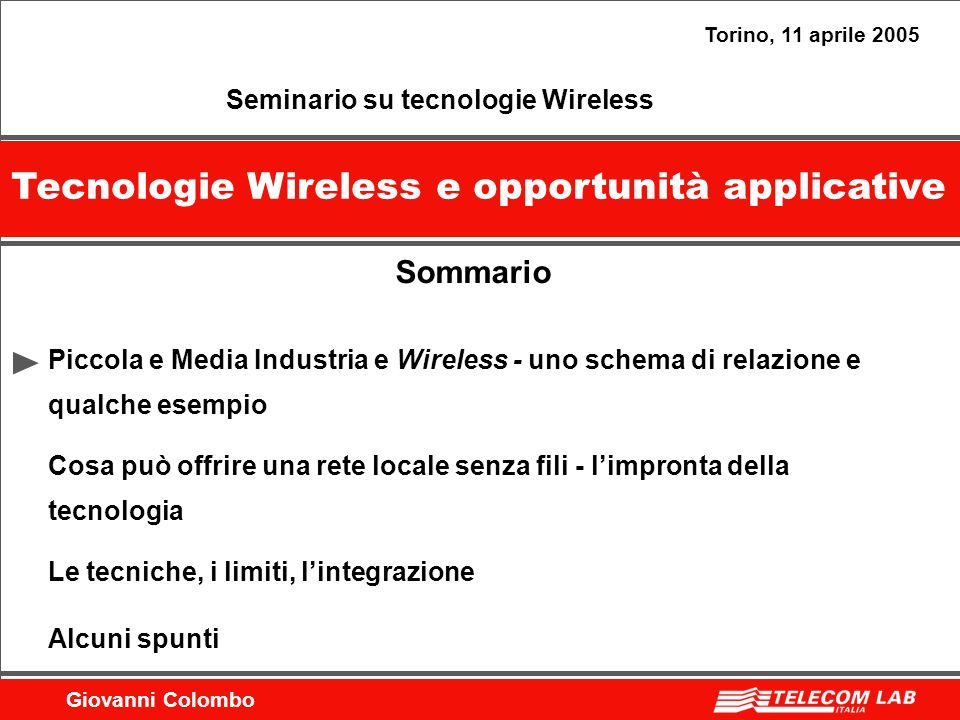 Tecnologie Wireless e opportunità applicative