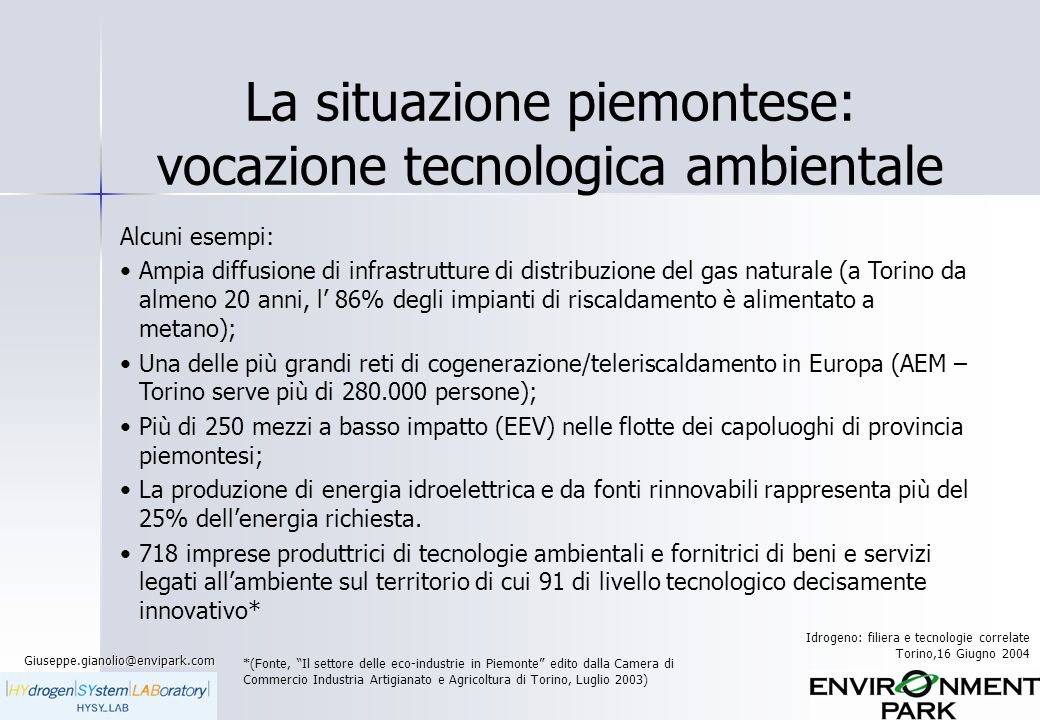 La situazione piemontese: vocazione tecnologica ambientale