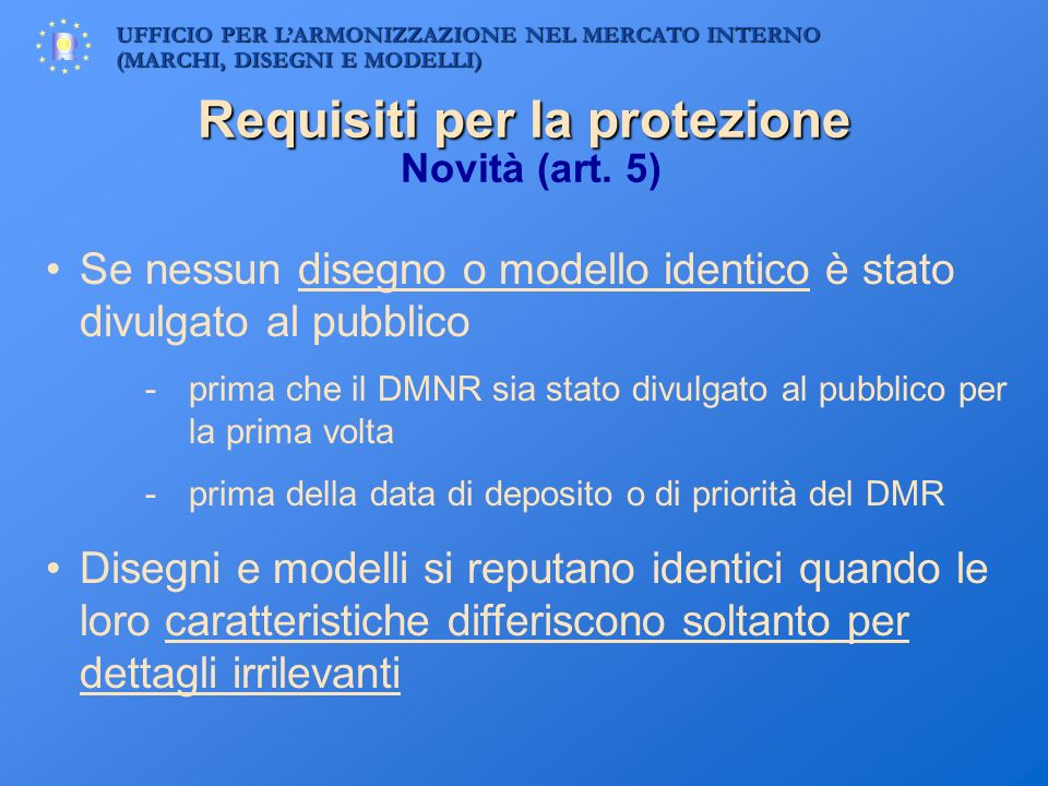 Requisiti per la protezione Novità (art. 5)