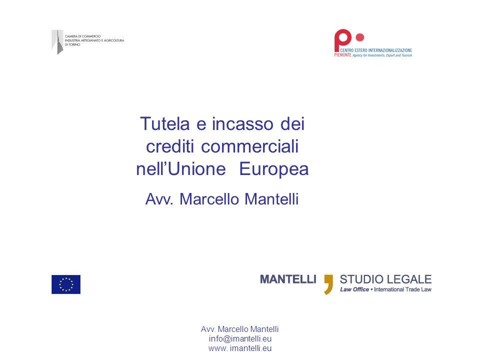 Tutela e incasso dei crediti commerciali nell'Unione Europea
