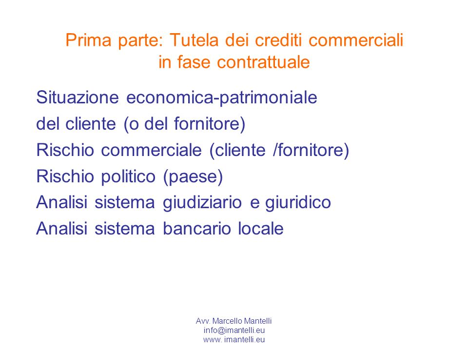 Prima parte: Tutela dei crediti commerciali in fase contrattuale