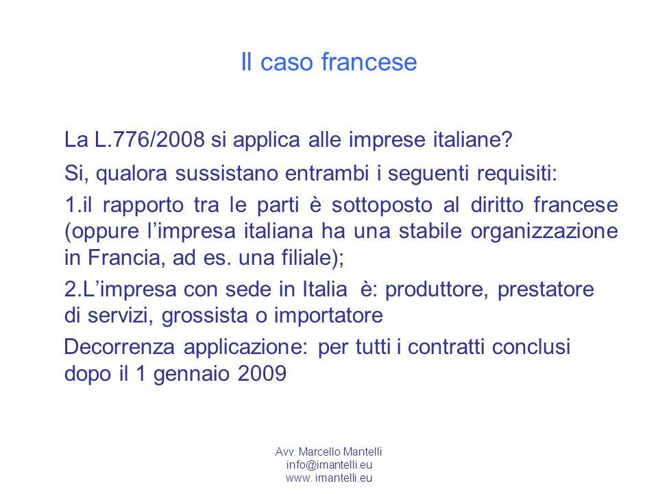 La L.776/2008 si applica alle imprese italiane
