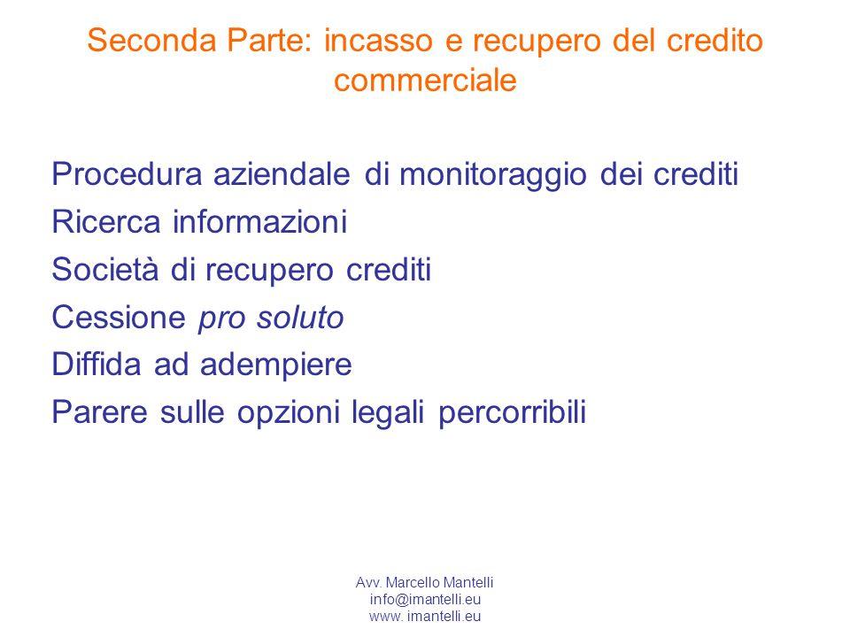 Seconda Parte: incasso e recupero del credito commerciale