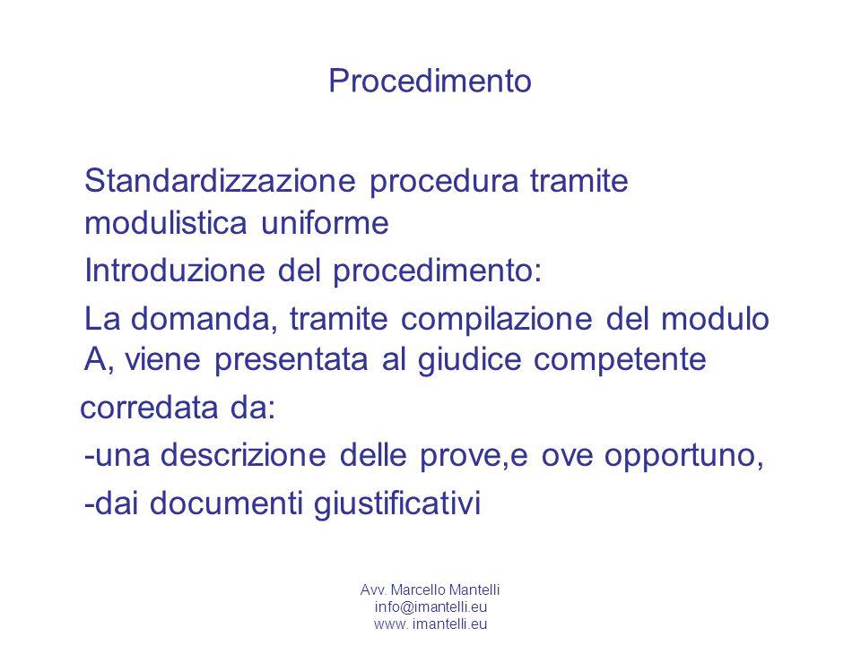 Standardizzazione procedura tramite modulistica uniforme