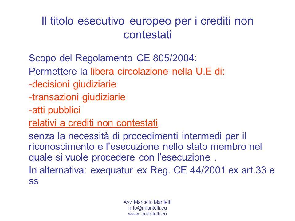 Il titolo esecutivo europeo per i crediti non contestati