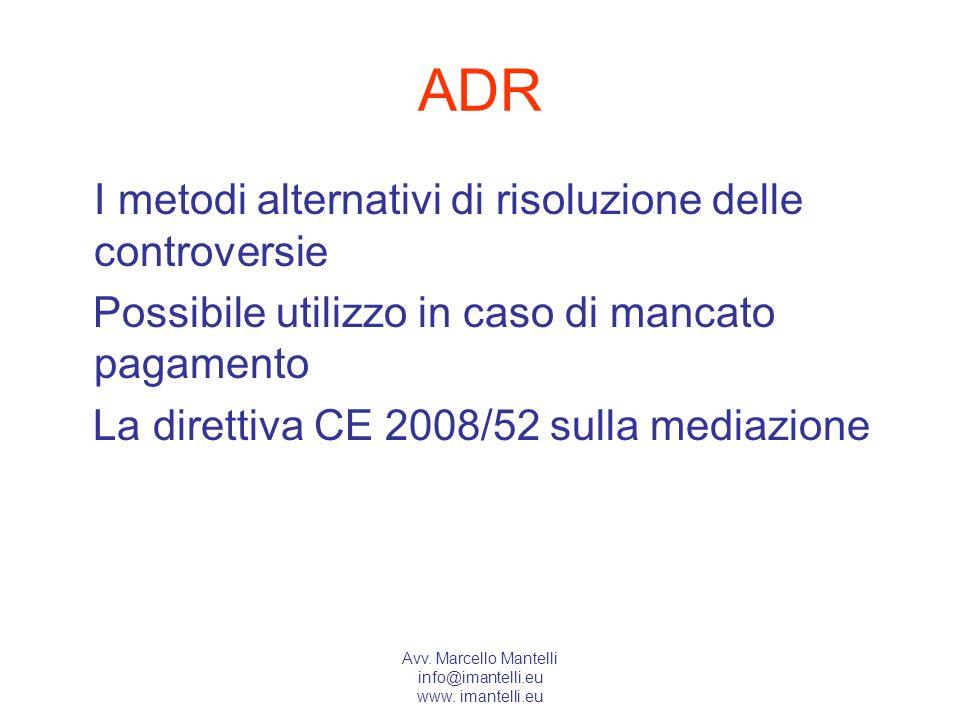 ADR I metodi alternativi di risoluzione delle controversie