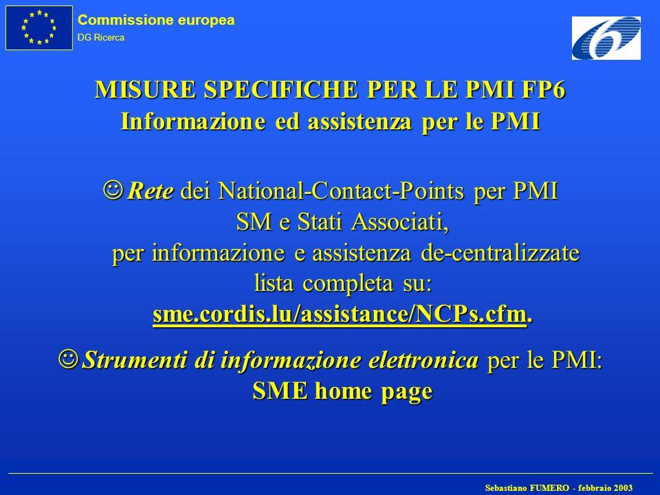 MISURE SPECIFICHE PER LE PMI FP6 Informazione ed assistenza per le PMI
