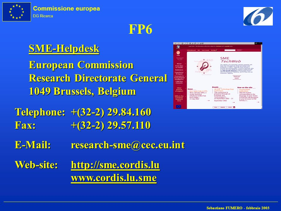 FP6 SME-Helpdesk European Commission Research Directorate General